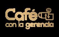 Café con la Gerencia